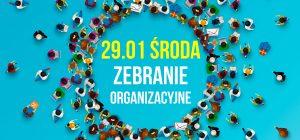 29.01 | Zapraszamy na zebranie organizacyjne przed Regionalnym Walnym